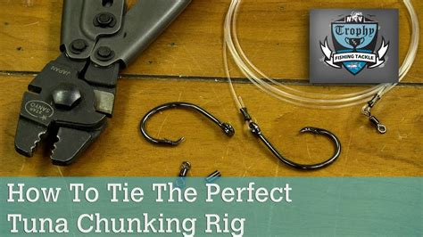 How To Tie The Perfect Tuna Chunking Rig - YouTube